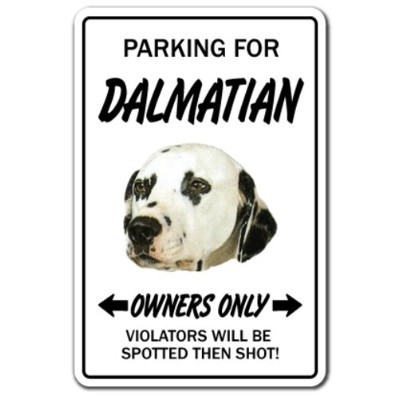PARKING FOR DALMATIAN OWNERS ONLY サインボード:ダルメシアン オーナー専用 駐車スペース 標識 看板 MADE IN U.S.A [並行輸入品]