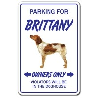 PARKING FOR BRITTANY OWNERS ONLY サインボード:ブリタニー オーナー専用 駐車スペース 標識 看板 MADE IN U.S.A [並行輸入品]