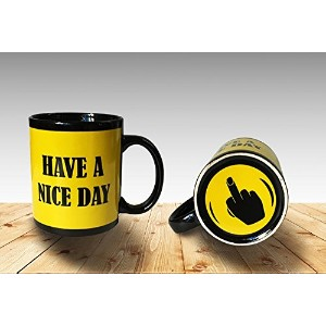 Funny Coffee Mug Have a Nice Day Middle Finger Funny Cup 11oz 100% Ceramic Mug Yellow by Cortunex