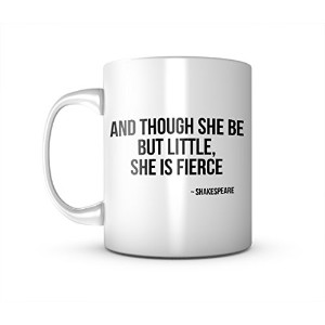 And Though She Be But Little Shakespeare 引用する セラミック マグカップ コーヒーティーカップ