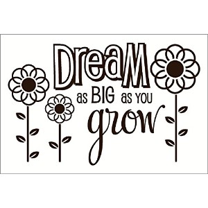 Wall Decor Plus More WDPM2657 Dream As Big As You Grow Wall Sticker, 23-Inch x 15-Inch, Chocolate...