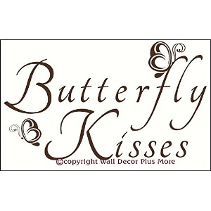 Wall Decor Plus More Butterfly Kisses Wall Vinyl Sticker Saying Decal 23.5W x 14H - Chocolate Brown...