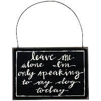 Primitives by Kathy Sign, Leave Me Alone, 8 by 5.5-Inch [並行輸入品]