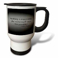 ToryAnneコレクション引用–Nothing is impossible , the word itself says I ' m Possible ' 。、–旅行マグ 14oz...