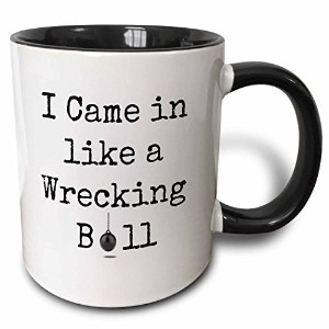 Xander面白い引用 – I came in like a wrecking ballブラックLetters with Picture ofボール – マグカップ 11 oz ホワイト mug...