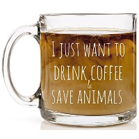 shop4ever I Just Want to drink coffee &保存動物ノベルティガラスコーヒーマグTea Cup Gift ~ Funny ~ 13 oz. クリア I_S4E...